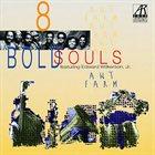 8 BOLD SOULS Ant Farm album cover