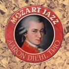 AARON DIEHL Mozart Jazz album cover