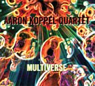 AARON KOPPEL Multiverse album cover