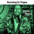 AARON MYERS Snowing in Vegas album cover