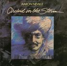 AARON NEVILLE Orchid In The Storm album cover