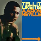 AARON NEVILLE Tell It Like It Is album cover