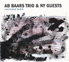 AB BAARS Ab Baars Trio & NY Guests ‎: Invisible Blow album cover