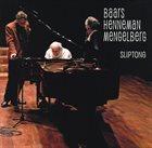 AB BAARS Baars  / Henneman  / Mengelberg : Sliptong album cover