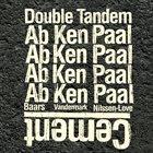 AB BAARS Baars/Vandermark/Nilssen-Love : Double Tandem - Cement album cover