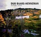 AB BAARS Duo Baars-Henneman : Autumn Songs album cover