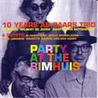 AB BAARS Party At The Bimhuis - 10 Years Ab Baars Trio album cover