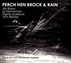 AB BAARS Perch Hen Brock & Rainy - Live @ The Jazz Happening Tampere album cover