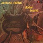 ABDULLAH IBRAHIM (DOLLAR BRAND) African Herbs (aka Soweto) album cover