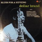ABDULLAH IBRAHIM (DOLLAR BRAND) Blues For a Hip King album cover