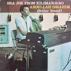 ABDULLAH IBRAHIM (DOLLAR BRAND) Bra Joe From Kilimanjaro album cover