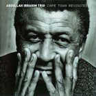 ABDULLAH IBRAHIM (DOLLAR BRAND) Cape Town Revisited album cover