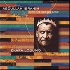 ABDULLAH IBRAHIM (DOLLAR BRAND) Ekapa Lodumo (with the NDR Big Band) album cover