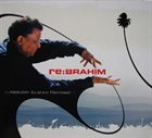 ABDULLAH IBRAHIM (DOLLAR BRAND) Re:Brahim album cover