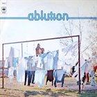 ABLUTION Ablution album cover
