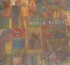 ABU Abu & Gary : World Blues album cover