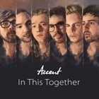 ACCENT In This Together album cover