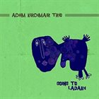 ACHIM KIRCHMAIR Achim Kirchmair Trio : Going to Ladakh album cover
