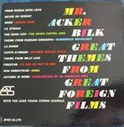 ACKER BILK Great Themes From Great Foreign Films album cover