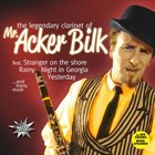 ACKER BILK Legendary Clarinet Of Mr. Acker Bilk album cover