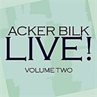 ACKER BILK Live! Vol. 2 album cover