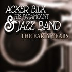 ACKER BILK Mr Acker Bilk & His Paramount Jazz Band : The Early Years album cover