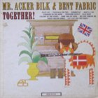 ACKER BILK Together! album cover