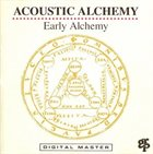 ACOUSTIC ALCHEMY Early Alchemy album cover