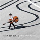 ADAM BEN EZRA Can't Stop Running album cover