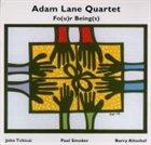 ADAM LANE Fo(u)r Being(s) album cover