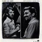 ADAM MAKOWICZ Adam Makowicz & George Mraz : Classic Jazz Duets album cover