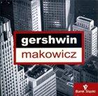 ADAM MAKOWICZ Gershwin album cover