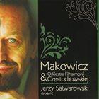 ADAM MAKOWICZ Makowicz & Orkiestra Filharmonii Częstochowskiej album cover