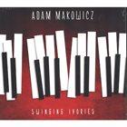 ADAM MAKOWICZ Swinging Ivories album cover