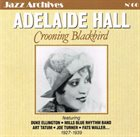 ADELAIDE HALL Crooning Blackbird 1927-1939 (Jazz Archives No. 60) album cover