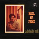 ADELAIDE HALL Hall of Fame album cover