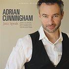 ADRIAN CUNNINGHAM Jazz Speak album cover