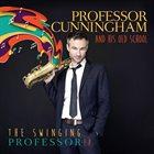 ADRIAN CUNNINGHAM Professor Cunningham And His Old School : The Swinging Professor album cover