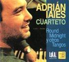 ADRIÁN IAIES Round Midnight y Otros Tangos album cover
