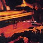 ADRIÁN IAIES Una módica plenitud album cover