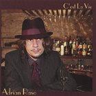 ADRIAN RASO C'est La Vie album cover