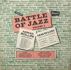 ADRIAN ROLLINI Adrian Rollini And His Orchestra, Venuti-Lang And Their All-Star Orchestra : Battle Of Jazz Volume 3 album cover