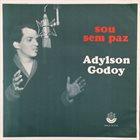 ADYLSON GODOY Sou Sem Paz album cover