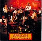 AFRICAN JAZZ PIONEERS Sip 'n' Fly album cover