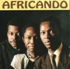AFRICANDO Africando ( aka Volume 1: Trovador) album cover