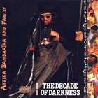 AFRIKA BAMBAATAA Afrika Bambaataa And Family : The Decade Of Darkness 1990-2000 album cover