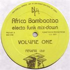 AFRIKA BAMBAATAA Electro Funk Mix-Down (Volume One) album cover