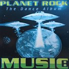 AFRIKA BAMBAATAA Planet Rock . The Dance Album (aka The Planet Rock Album) album cover