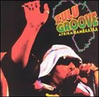 AFRIKA BAMBAATAA Zulu Groove album cover