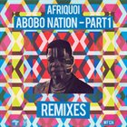 AFRIQUOI Abobo Nation (remixes) album cover